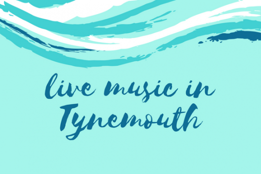 tynemouth live music, live music in tynemouth
